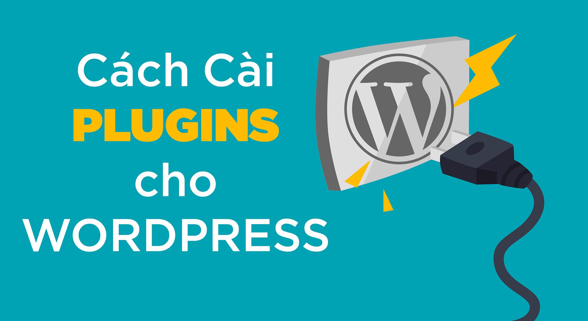 Cách cài plugin cho wordpress website