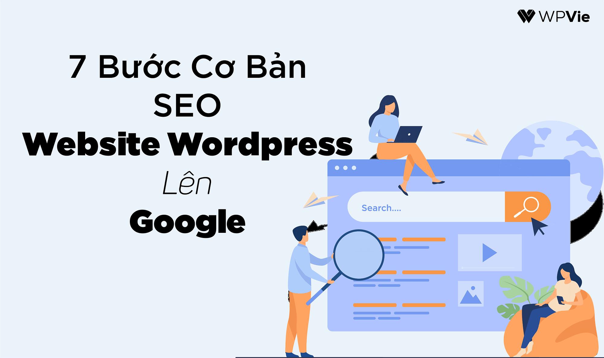 Hướng dẫn SEO cơ bản: Cách để seo website wordpress lên google