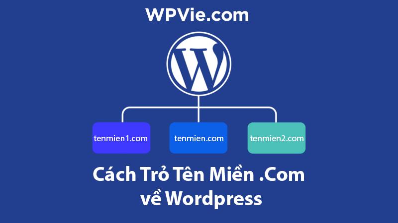Cách trỏ tên miền về wordpress