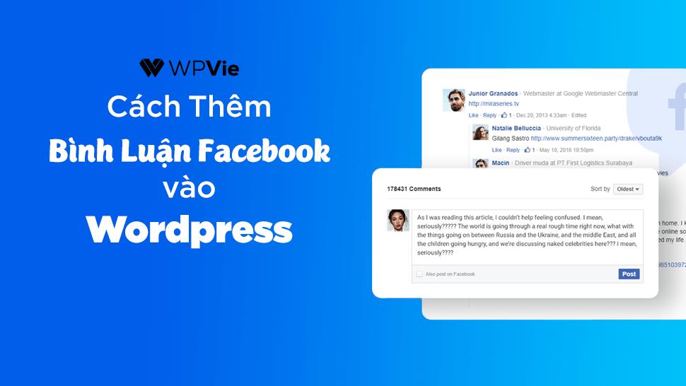 Cách thêm bình luận Facebook trên WordPress trong 4 bước đơn giản